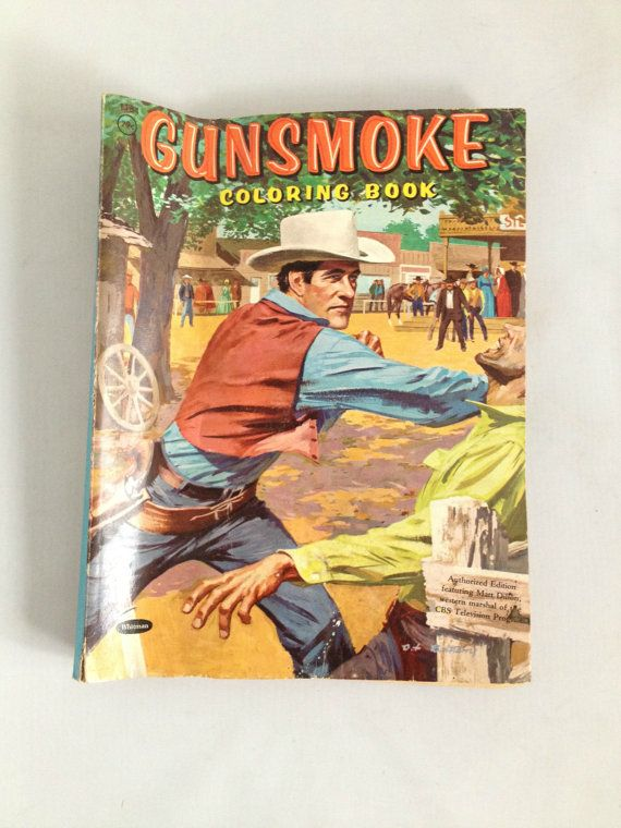 Vintage 1958 Gunsmoke Coloring Book Authorized Edition Cbs Etsy Coloring Books Books Old Movies