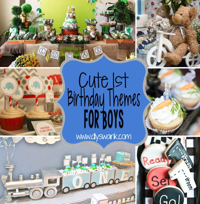 Cute Boy 1st Birthday Party Themes 1st Birthday Party Themes Birthday Themes For Boys First Birthday Party Themes