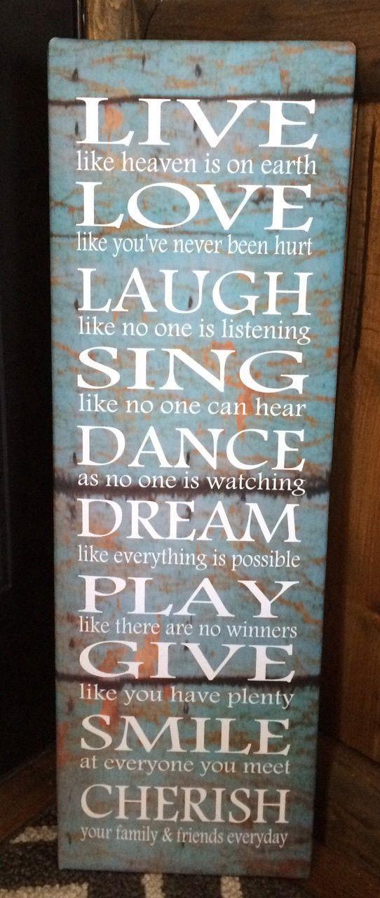 Dance, Live, Laugh, Love, Dream, Cherish, Inspirational Wood Sign or Canvas Wall Art ...