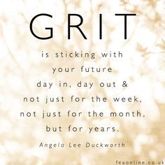 The Key To Success? Grit // Motivation Monday   Words to ...