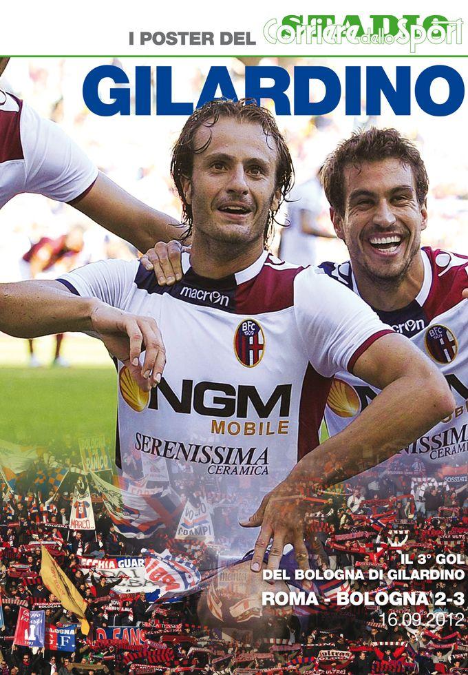 I poster del Corriere dello Sport Gilardino. Domani 20