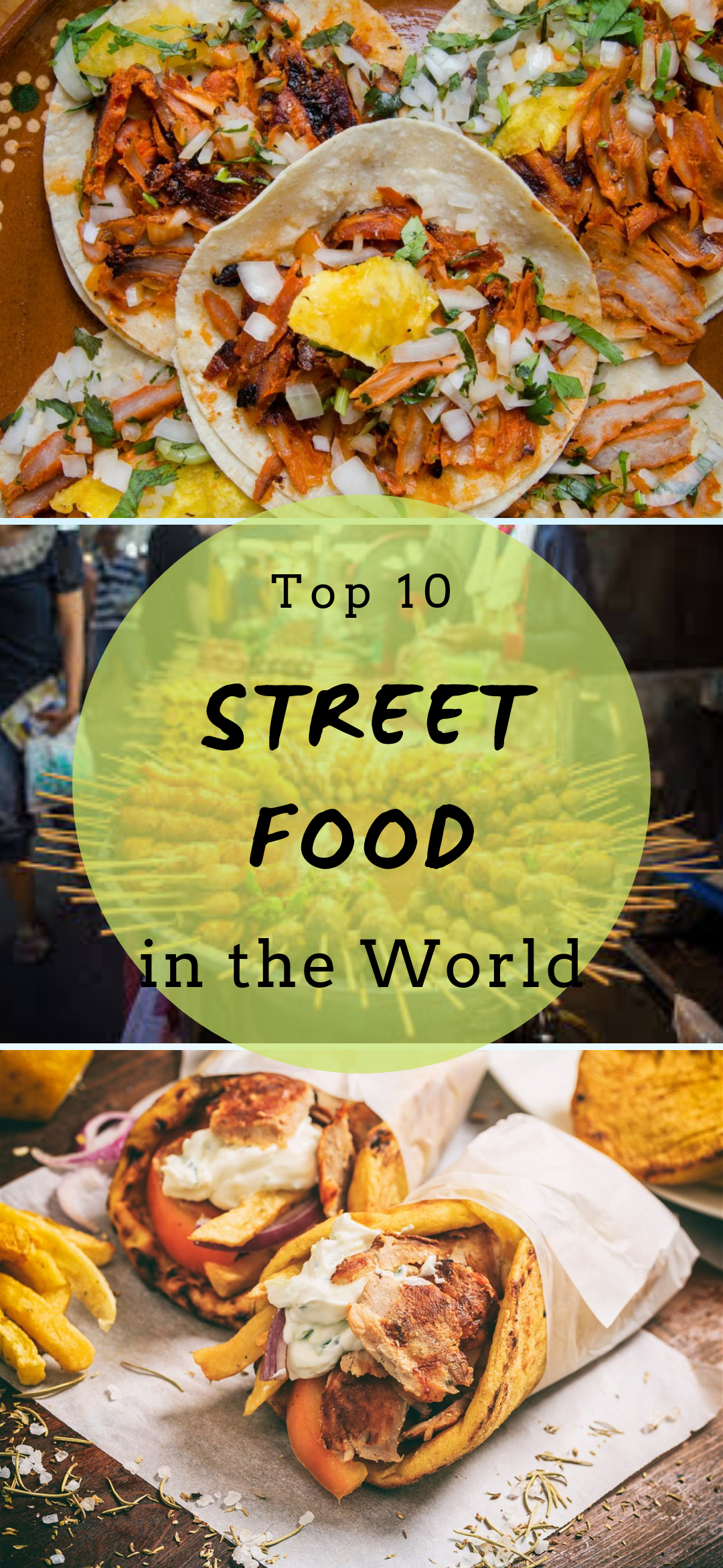 Top 10 Street Food in the World,  #Food #Foodietravelstreetfood #Street #Top #World