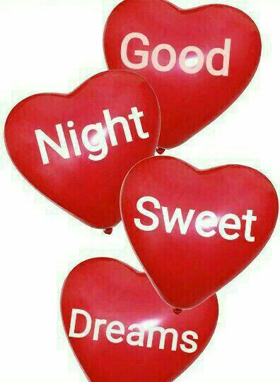 Good Night Sweet Heart=Sweet Dreams***