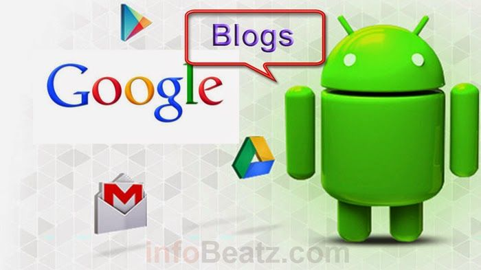 infoBeatz: 5 Best android Google apps for bloggers
