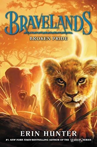 Bravelands 1 Broken Pride Warrior Cats Books For Tweens