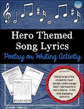 Hero Themed Song Lyrics - Fun and engaging activity for students as they analyse song lyrics with a hero theme. ($)