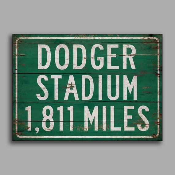 a917e810 Personalized highway/road distance sign to Dodger Stadium home of ...