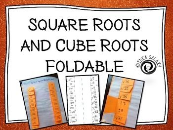 Square Roots And Cube Roots Foldable  Square Roots Students And Math