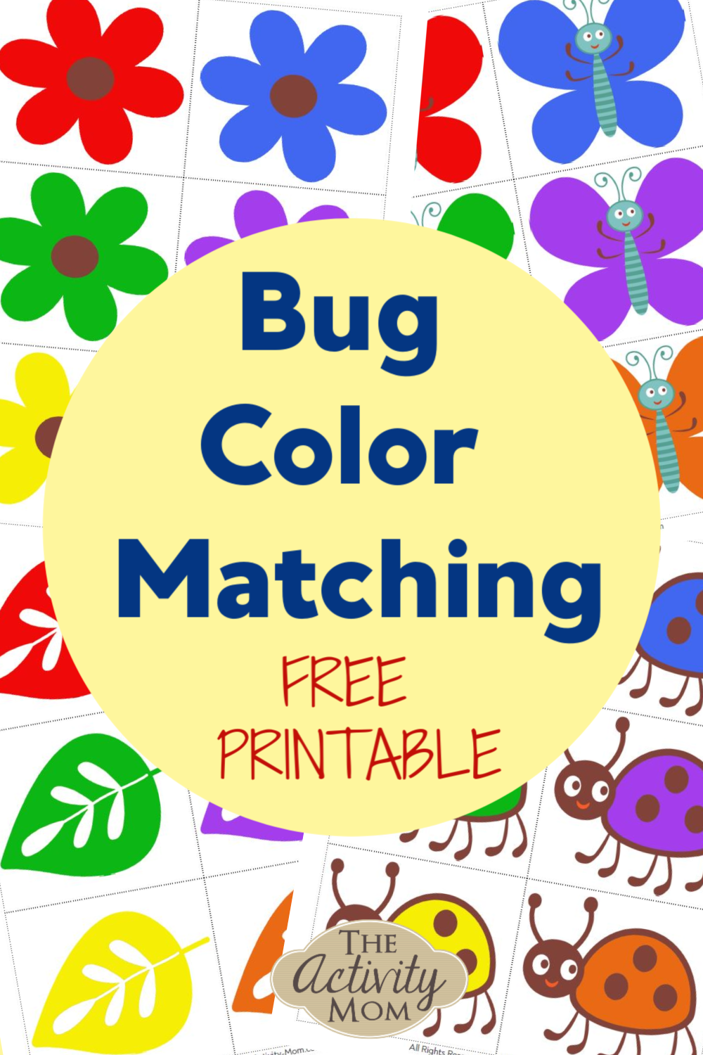 Color Matching Bugs The Activity Mom Color Games For Toddlers Toddler Free Printables Printable Activities For Kids