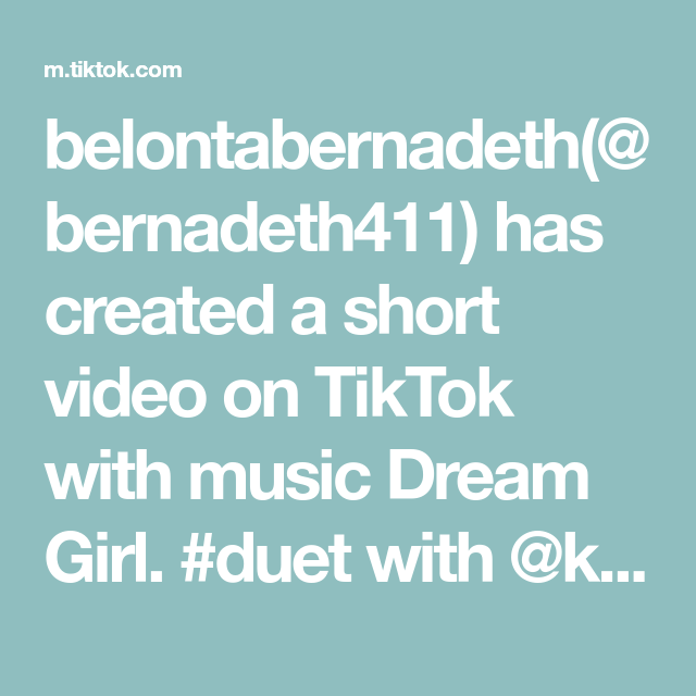 Belontabernadeth Bernadeth411 Has Created A Short Video On Tiktok With Music Dream Girl Duet With Keyycaputo Now I Know That I P Duet In This Moment Music