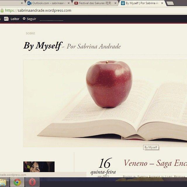 #desafioprimeira Eu leio na internet #blog #bymyself  Aprveita que tem post novo e Asessa lá sabrinaandrade.wordpress.com