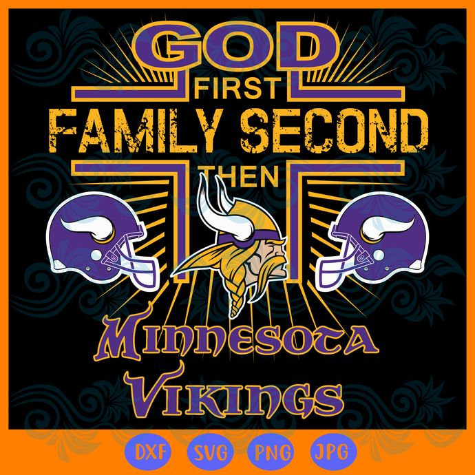 God first family second then Minnesota Vikings svg, Sport