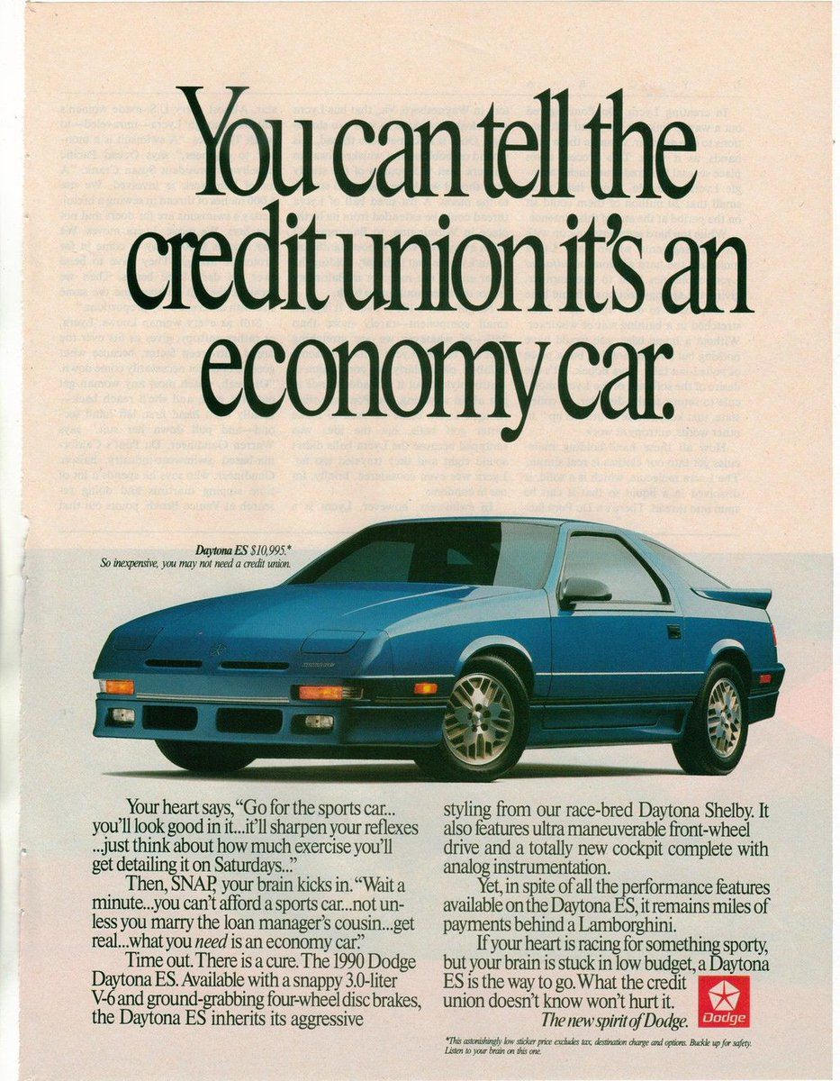 You Can Tell The Credit Union It S An Economy Car The 1990 Dodge