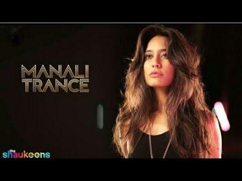 Manali Trance Yo Yo Honey Singh Neha Kakkar The Shaukeens Lisa Haydon Latest Youtube Neha Kakkar Youtube The Shaukeens