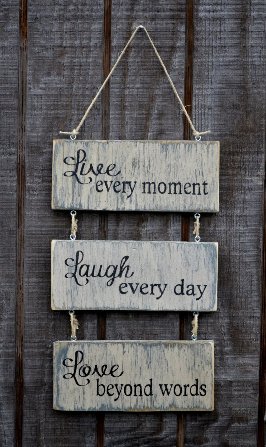 live every moment laugh every day love beyond words wood. Black Bedroom Furniture Sets. Home Design Ideas