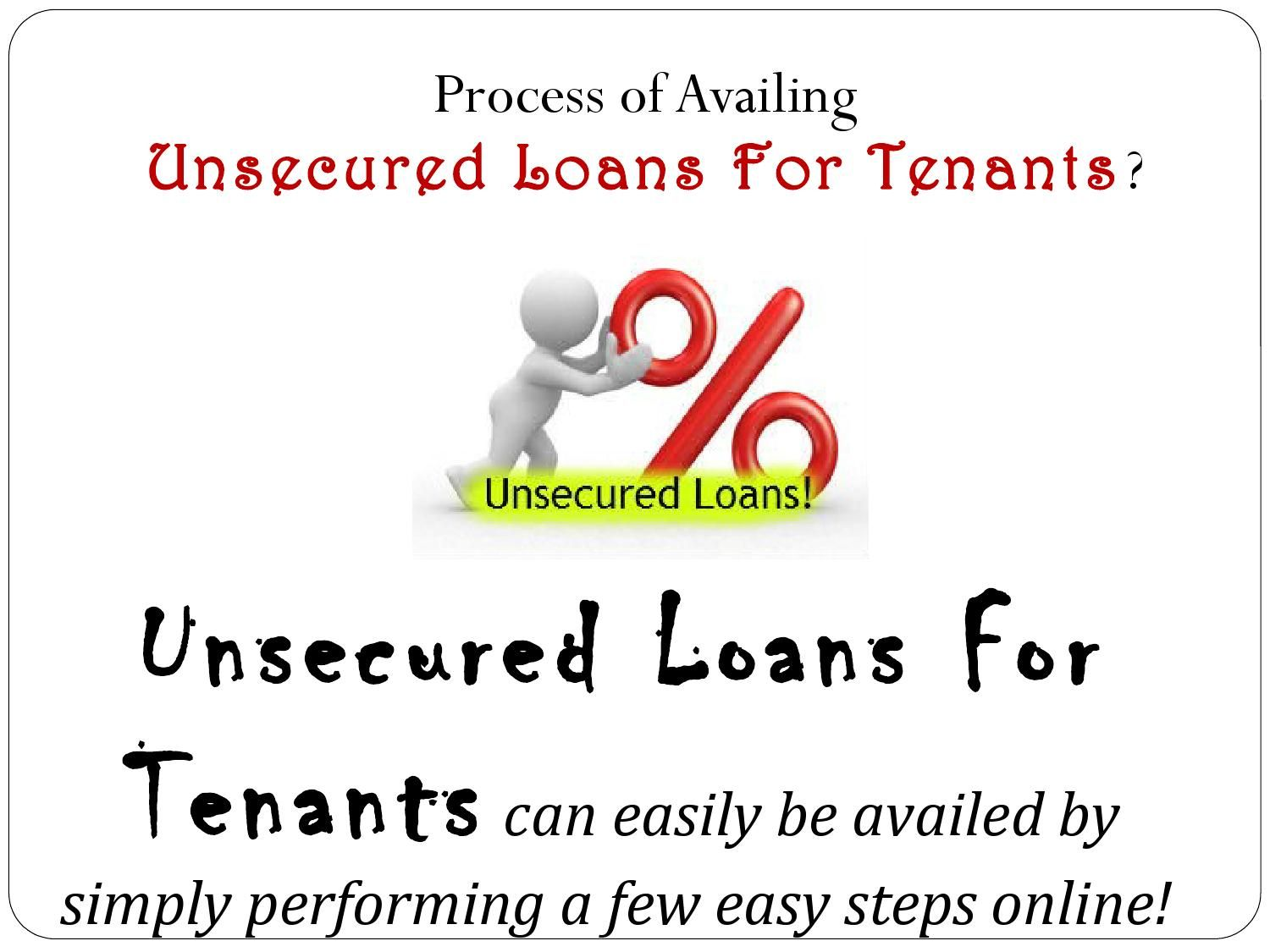 Unsecured Loans For Tenants Obtain Needed Money In Emergency With Ease Unsecured Loans Loan Emergency