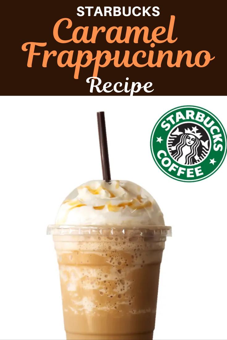 Starbucks Caramel Frappuccino Recipe Recipe in 2020