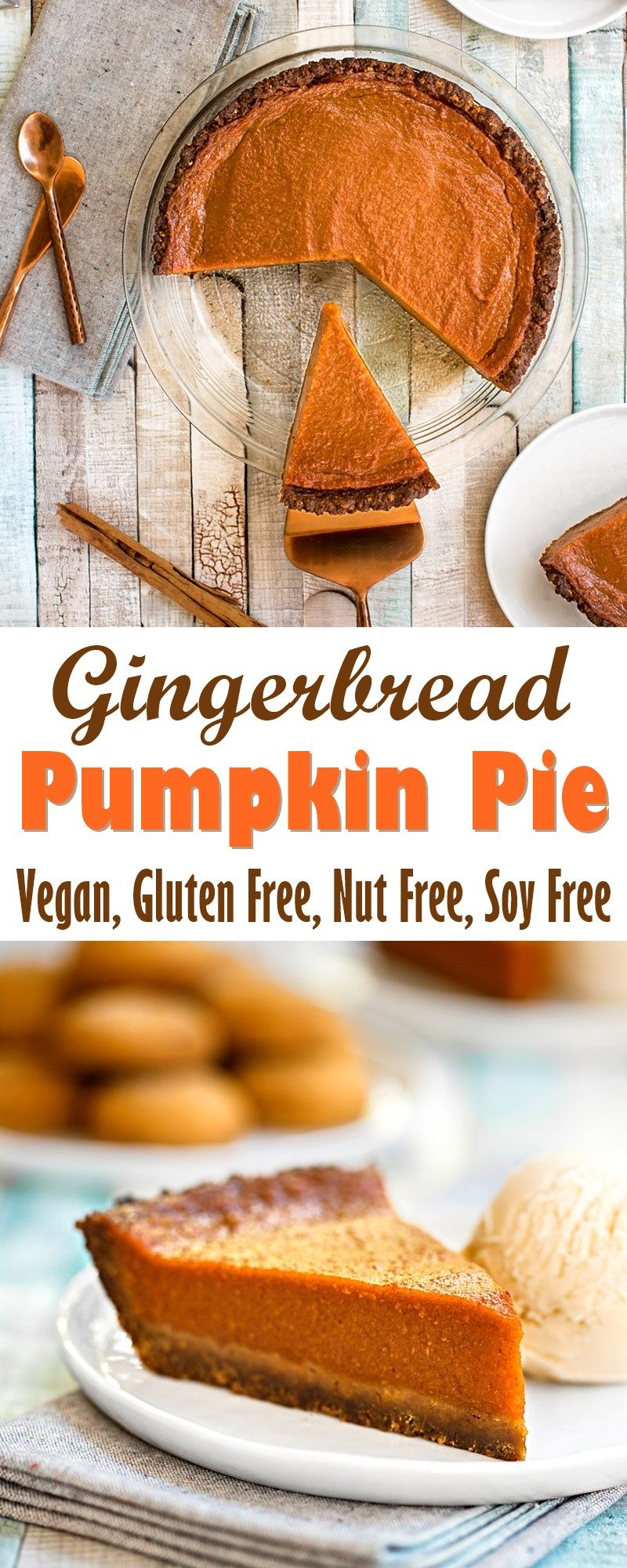 Gingerbread Pumpkin Pie Recipe Vegan Gluten Free Allergy Friendly Recipe Vegan Gingerbread Pumpkin Pie Recipes Vegan Pumpkin Pie Recipe
