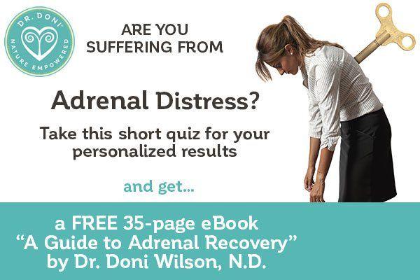 Take the Adrenal Distress quiz. Receive Dr. Doni's free ...