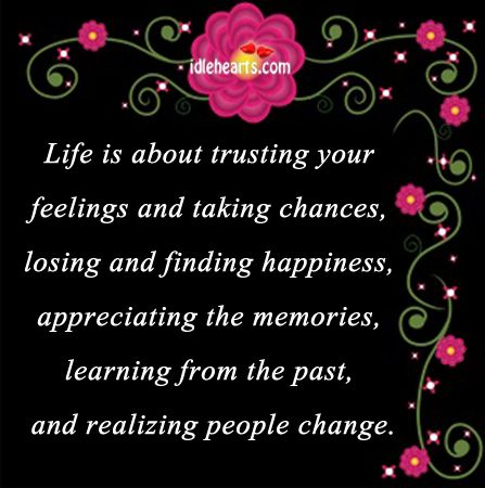 Find This Pin And More On Quotes U0026 Inspirations !. Life Is About Trusting  Your Feelings ...