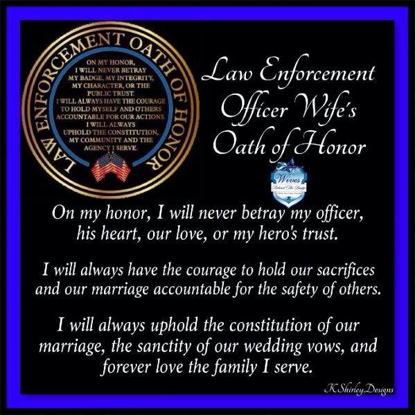 Pin By Lori Stripling On Loving A Leo Police Wife My Community Oath
