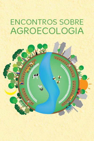 Encontros sobre Agroecologia - Blog da UMAPAZ
