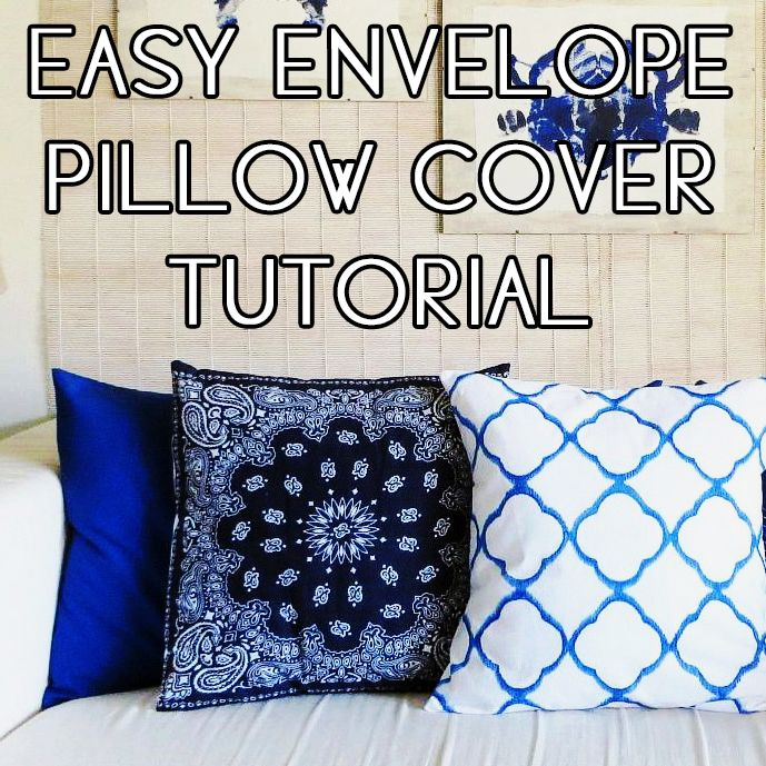 DIY ENVELOPE PILLOW COVER tutorial pattern Dorm Decorating Tips Ideas DIY Projects Tutorials Walls Textiles Study