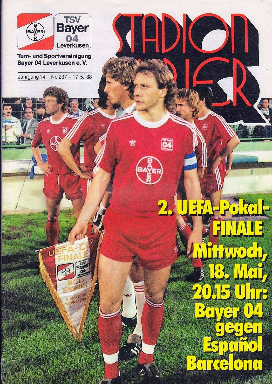 B Leverkusen 3 Espanyol 0 3 3 Agg 3 2 P In May 1988 At Bayer Stadion The Programme Cover For The Uefa Cup Final 2nd Cup Final Barcelona Football Program