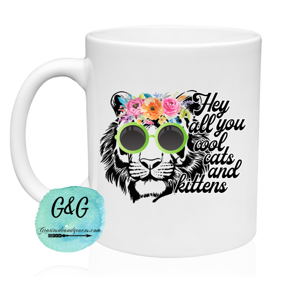 Hey All You Cool Cats and Kittens Fun Mug in 2020 Cats
