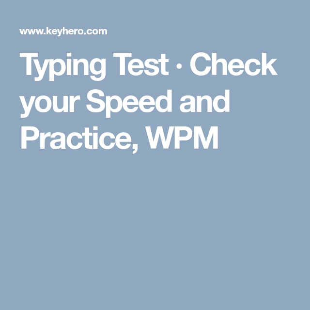 Typing Test · Check your Speed and Practice, WPM   random   Pinterest