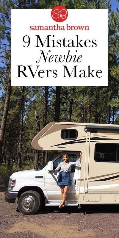 9 mistakes that newbie RV campers make - Samantha Brown's Places to Love