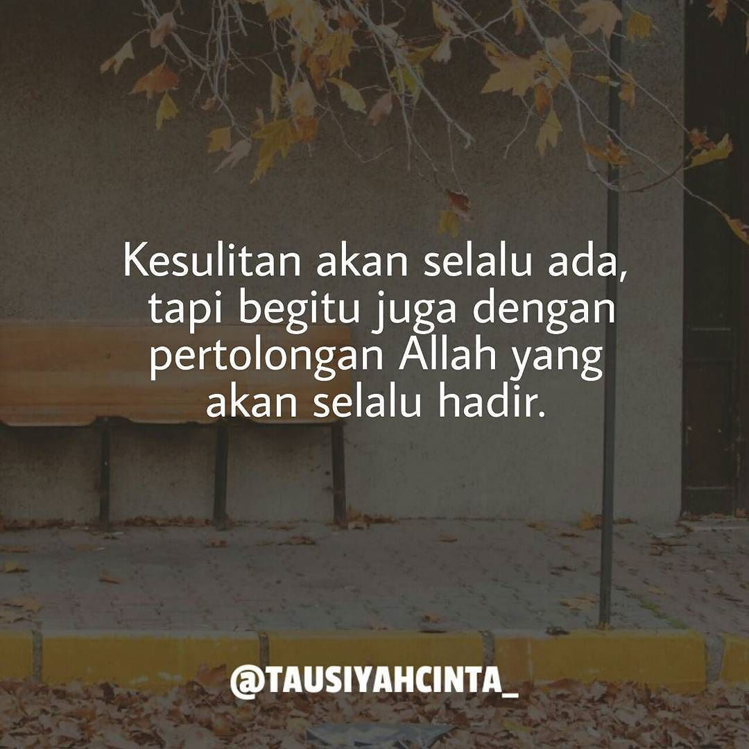 Pin By Sonyi Lidia On Kata Kata Bijak Pinterest Allah Muslim