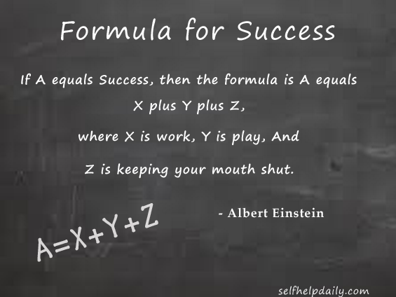 Albert Einstein Quote About The Formula For Success Self Help Daily