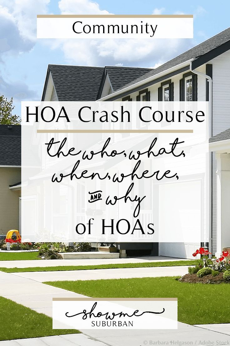 hoa crash course  the who  what  when  where  and why
