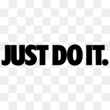 Just Do It Png Nike Just Do It Just D 505077 Png Images Pngio Just Do It Png Png Images