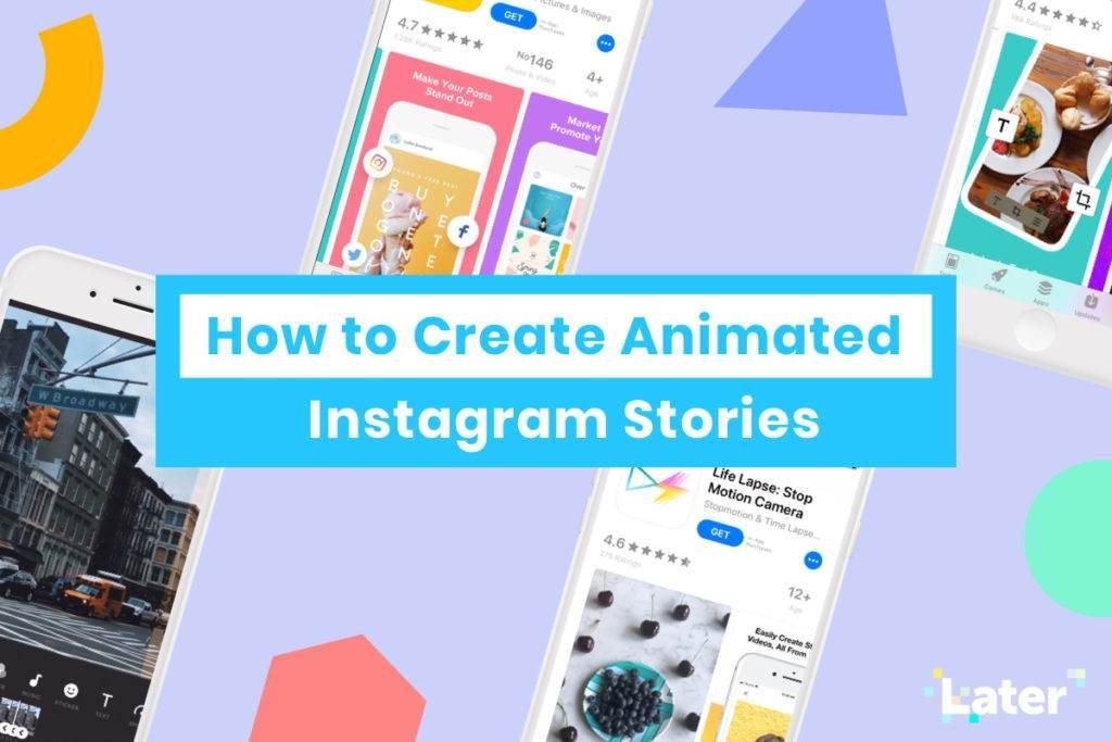 How to Create Animated Instagram Stories 8 Apps To Make