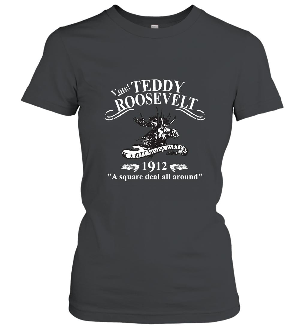 Teddy Roosevelt T Shirt Bull Moose Party Political Tee Women T Shirt T Shirts For Women Shirts T Shirt