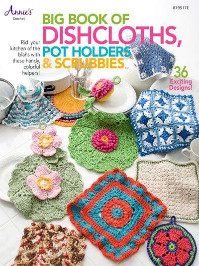Crochet Kitchen Patterns Pot Holder Patterns Big Book Of