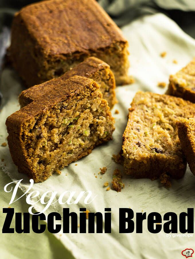 Best Vegan Zucchini Bread Recipe Fluffy And Moist Give Recipe Recipe Vegan Zucchini Bread Vegan Desserts Zucchini Bread