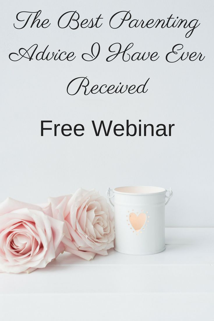 Are you tired of the popular parenting advice that simply does not work?  In this free webinar, I share the best advice I've ever gotten...and it just might surprise you!  Click to register now!