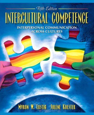 Intercultural Competence Interpersonal Communication Acros Culture Essay