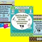 Please know that we have bundled our three Roll, Dot & Say Articulation Workbooks into one great zip file! Now you can have access to either t...