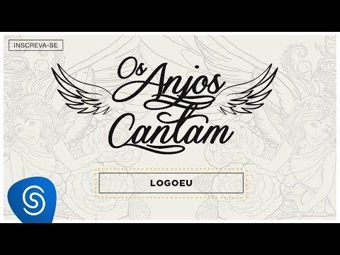 Jorge Mateus Logo Eu Os Anjos Cantam Audio Oficial Mp3