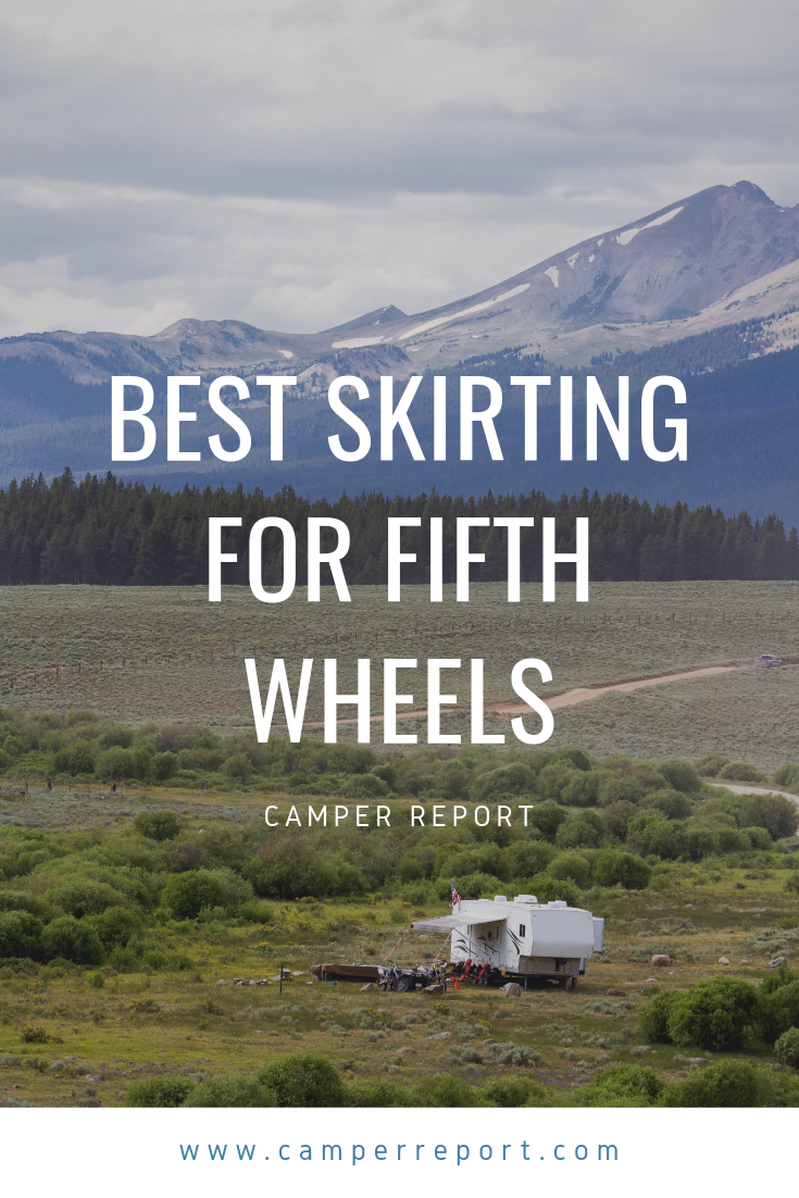 Best Skirting for Fifth Wheels (With images) | Fifth wheel ...
