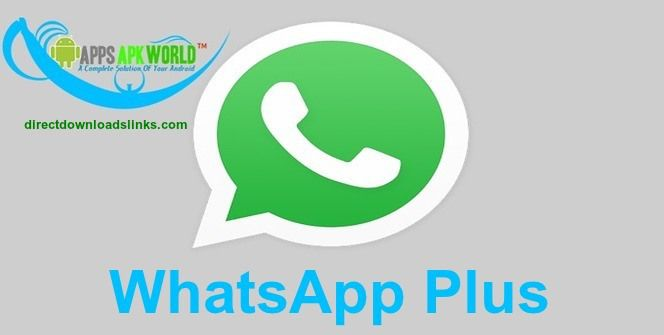 WhatsApp+ Plus v3 61 APK (Latest Version) – Direct Download