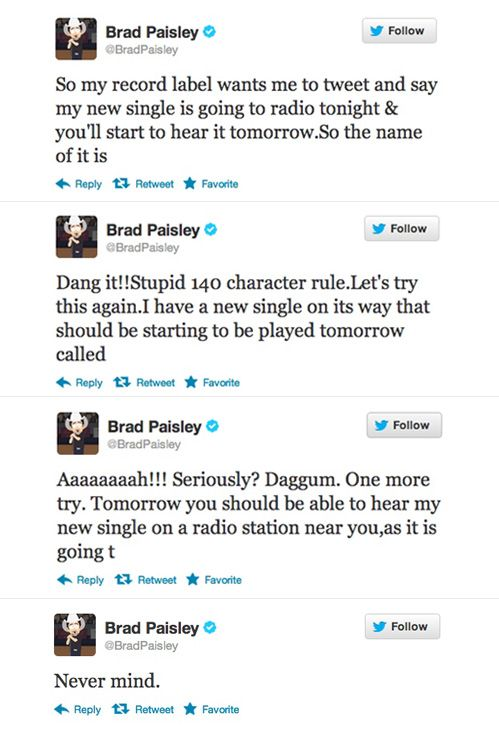 I M Not Sure If This Is Real And I Love Brad Paisley But It Made Me Giggle Brad Paisley Trying To Announce His N Just For Laughs Brad Paisley Funny Tweets