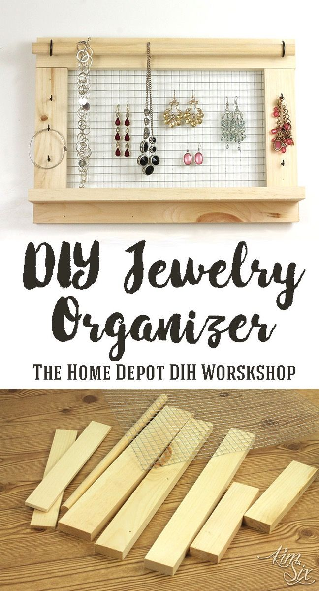 Wall Mounted Diy Jewelry Organizer Do It Herself Worskhops From The Home Depot Jewelry Organizer Diy Wall Jewelry Organizer Wall Diy Jewelry Wall