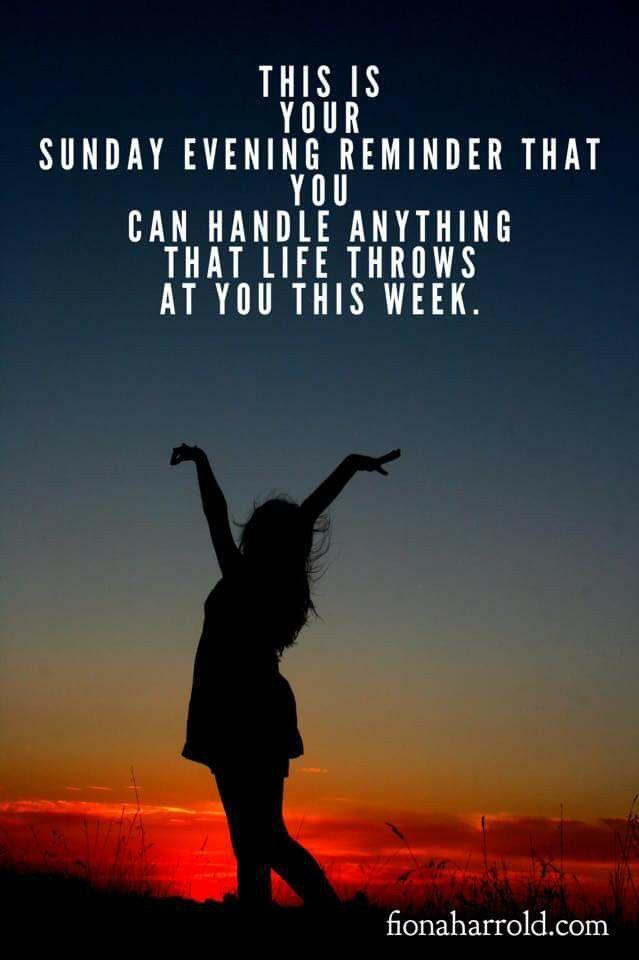 Sunday evening reminder | Some inspirational quotes ...