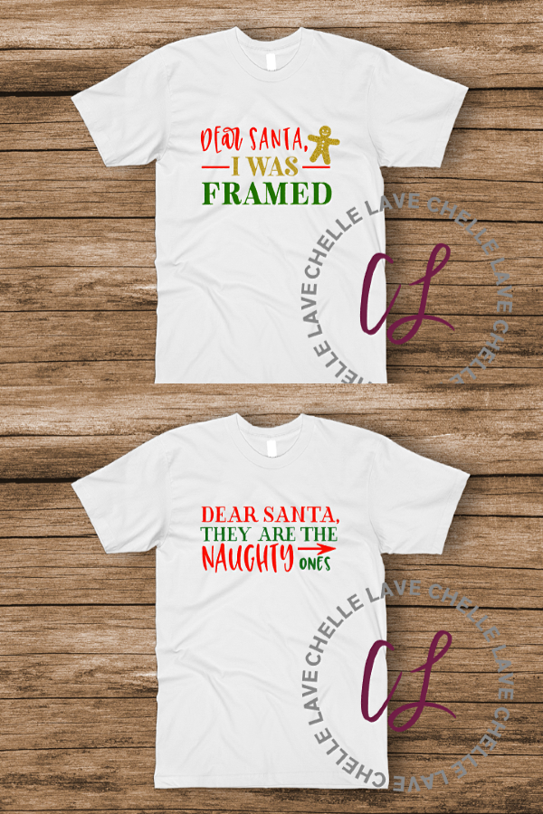 a86288bba Dear Santa, I Was Framed and Dear Santa, They Are The Naughty Ones -> Funny  Christmas Holiday T-shirts sure to make any holiday even better!