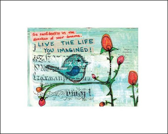 "Makes a great graduation gift.  ""Life the Life You Imagined"" Fine Art Print by Lexisworks $20"